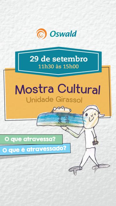 Mostra Cultural Girassol 2017 O que fazemos reverberar?