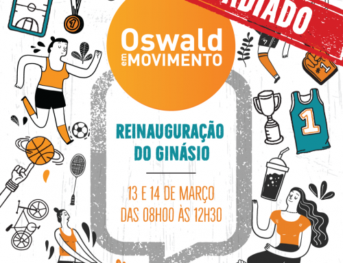 Oswald em Movimento – Reinauguração do Ginásio